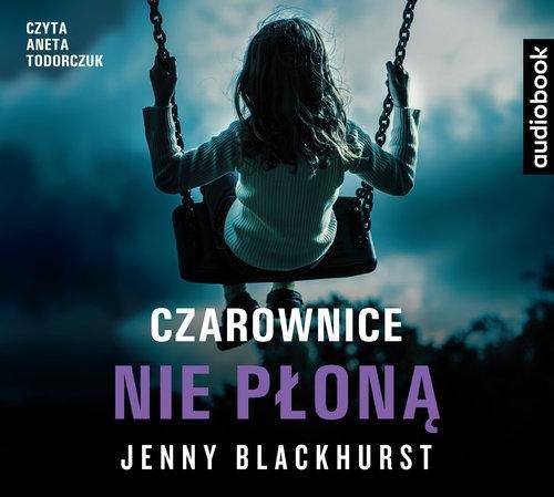 Blackhurst Jenny – Czarownice Nie Płoną