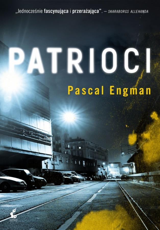 Engman Pascal – Patrioci