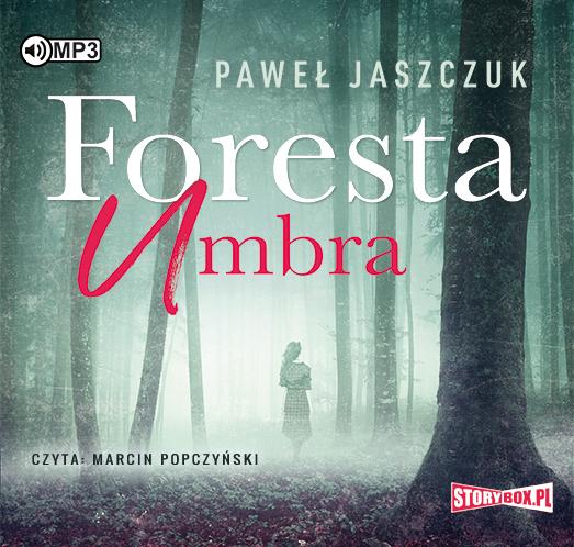 Jaszczuk Paweł – Foresta Umbra