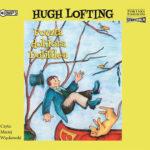 LOFTING HUGH – DOKTOR DOLITTLE 3. POCZTA DOKTORA DOLITTLE'A