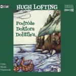 LOFTING HUGH – DOKTOR DOLITTLE 2. PODRÓŻE DOKTORA DOLITTLE'A