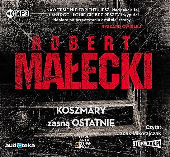 Malecki Robert – Koszmary Zasną Ostatnie