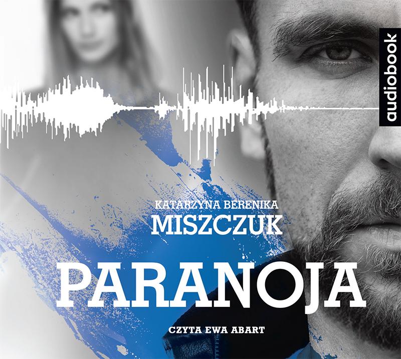 Miszczuk Katarzyna Berenika – Paranoja