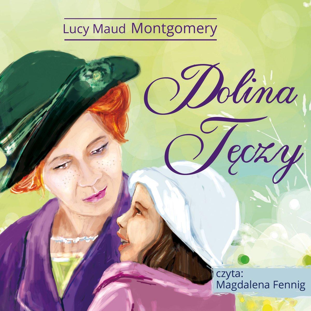 Montgomery Lucy Maud – Dolina Tęczy