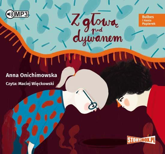 Onichimowska Anna – Z Głową Pod Dywanem