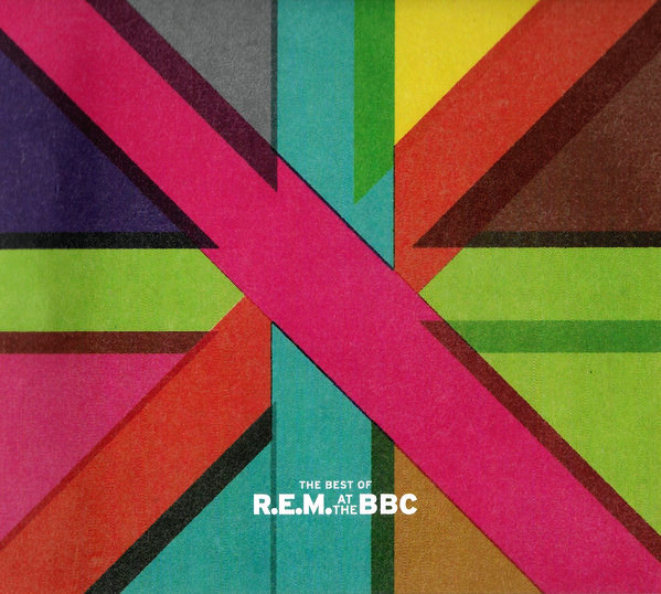 R.E.M. - Best Of R.E.M. At The BBC