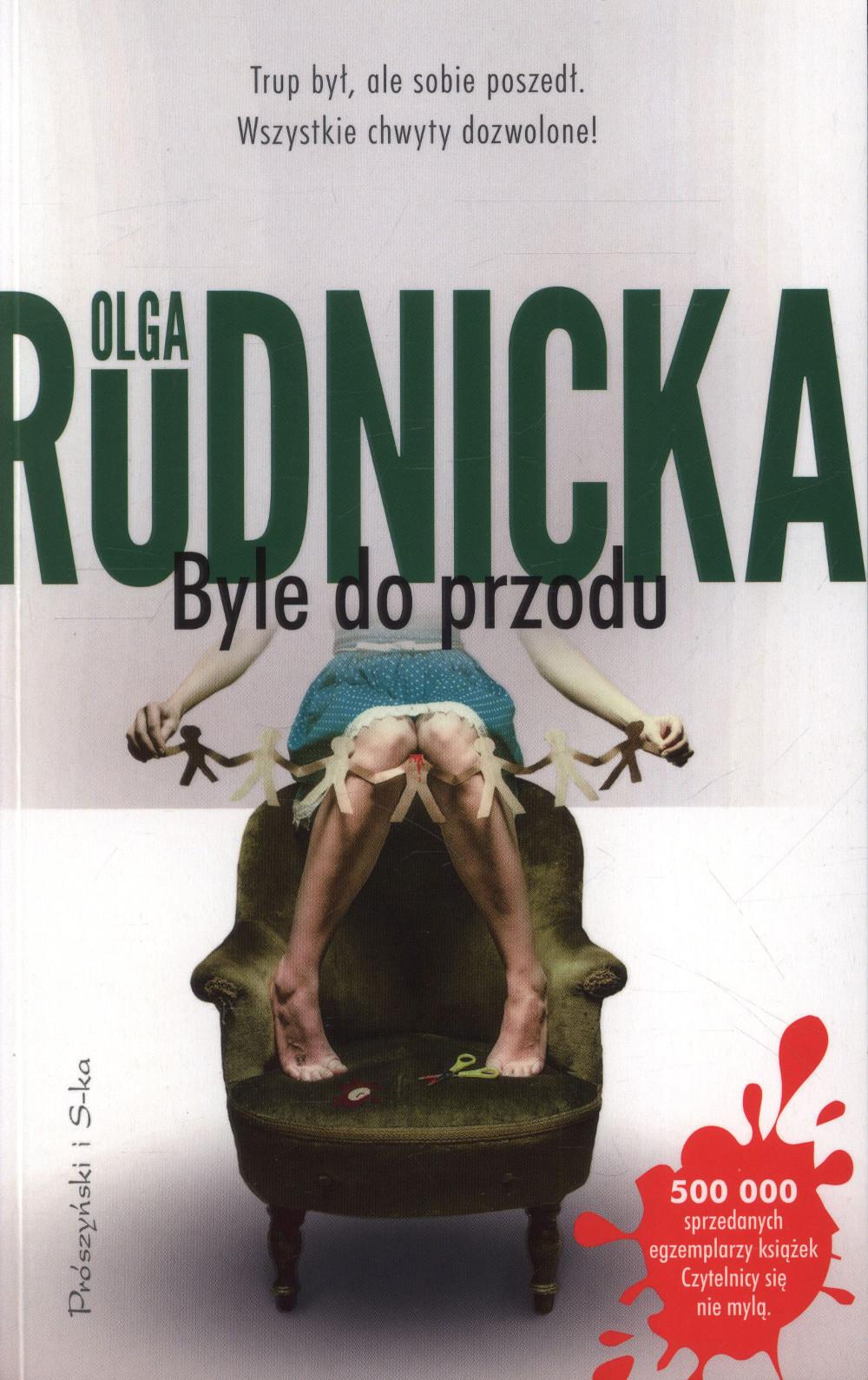 Rudnicka Olga – Byle Do Przodu