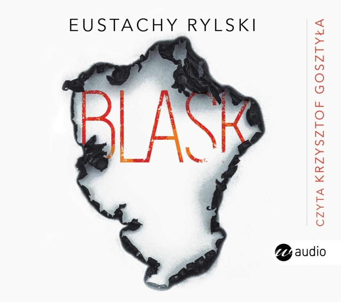 RYLSKI EUSTACHY – BLASK