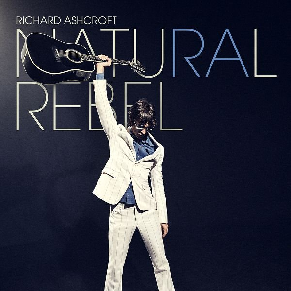 Ashcroft Richard – Natural Rebel