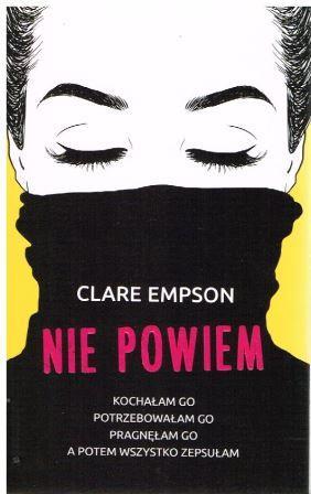 Empson Clare – Nie Powiem
