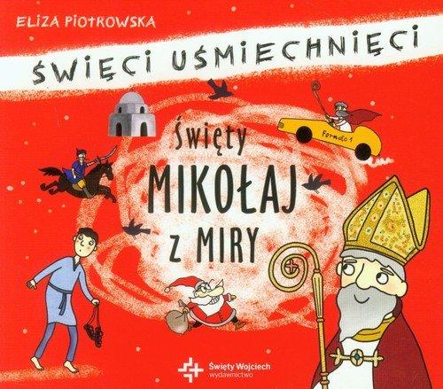 Piotrowska Eliza – Święty Mikołaj Z Miry