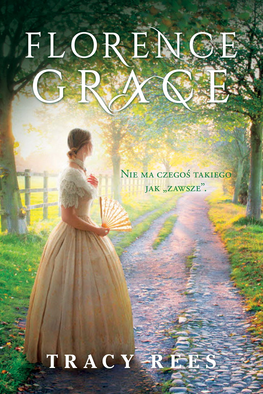 Tracy Rees – Florence Grace