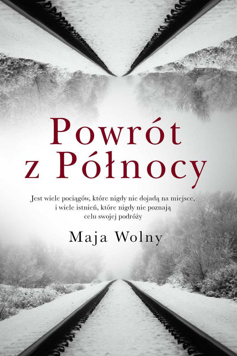 WOLNY MAJA – Powrót Z Północy
