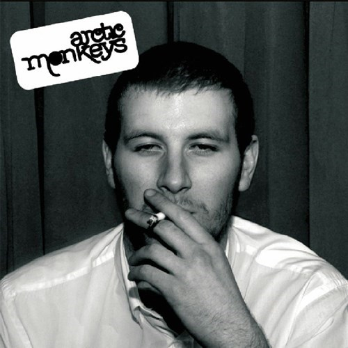 ARTCTIC MONKEYS – Whatever People Say I Am, That's What I'm Not