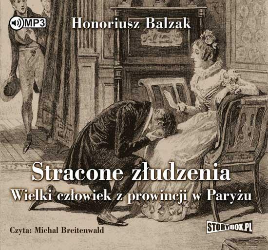 Balzak Honoriusz – Wielki Człowiek Z Prowincji W Paryżu