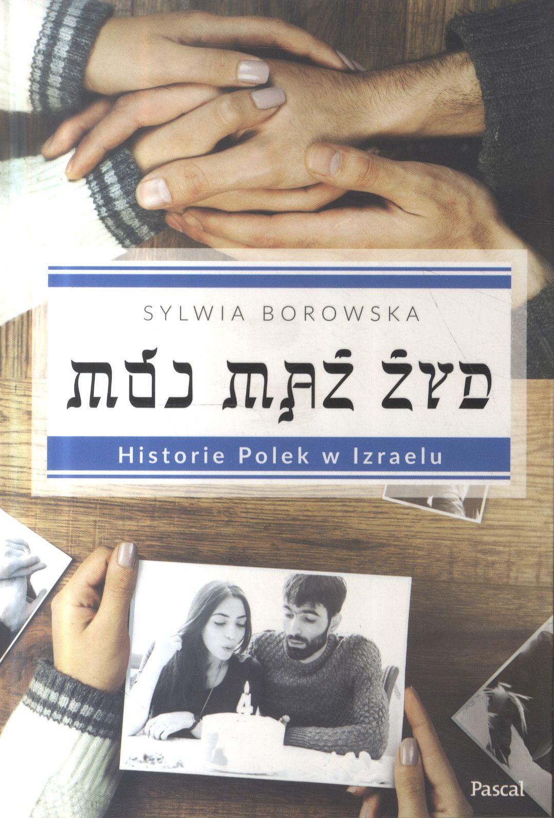 Borowska Sylwia – Mój Mąż Żyd