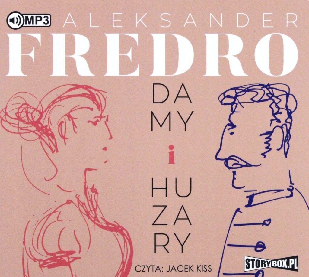 Fredro Aleksander – Damy I Huzary
