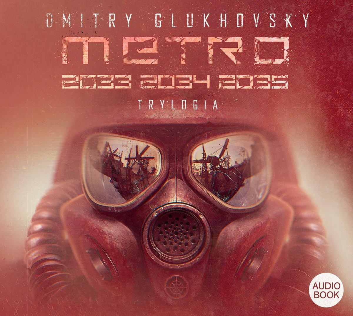 Glukhovsky Dmitry – Metro