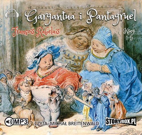 Rabelais Francois – Gargantua I Pantagruel