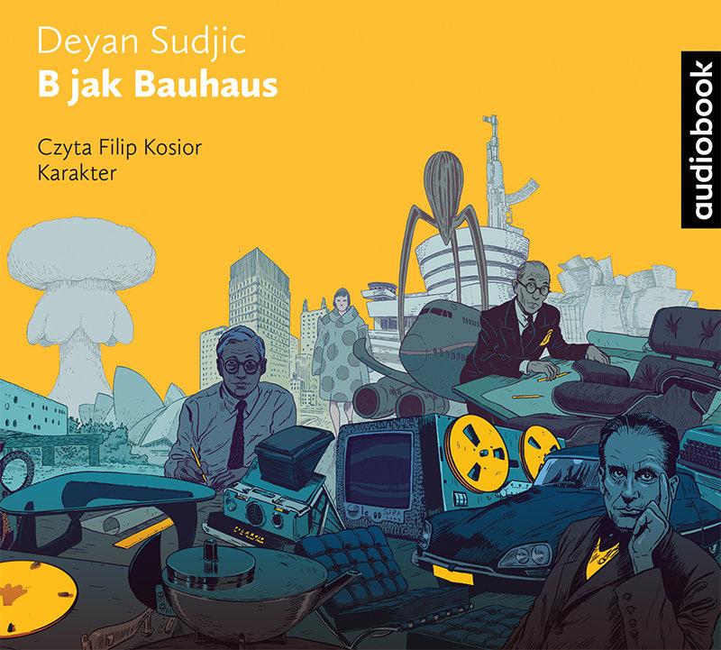 Sudjic Deyan – B Jak Bauhaus