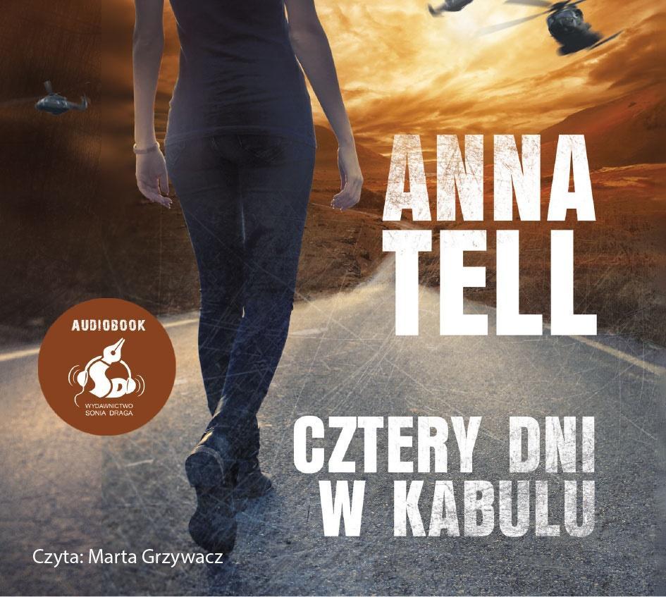 Tell Anna – Cztery Dni W Kabulu