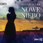 CYGLER HANNA – NOWE NIEBO