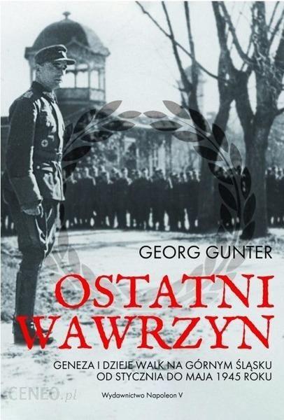 Gunter Georg – Ostatni Wawrzyn