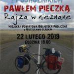 SPOTKANIE Z PAWŁEM PIECZKĄ – 22 Lutego 2019 – Godz. 18.00