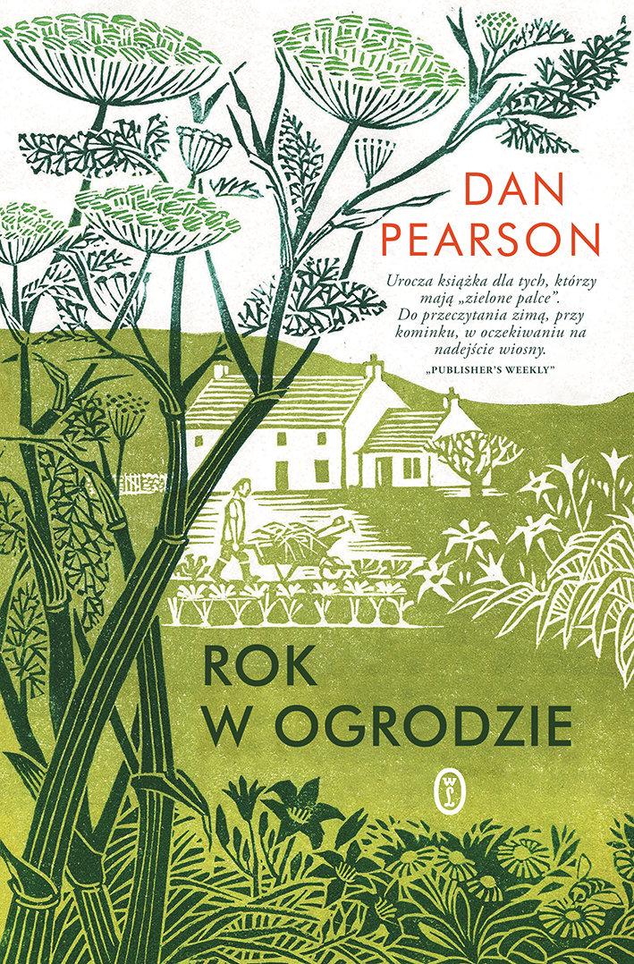 PEARSON DAN – Rok W Ogrodzie