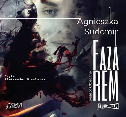 Sudomir Agnieszka – Faza REM