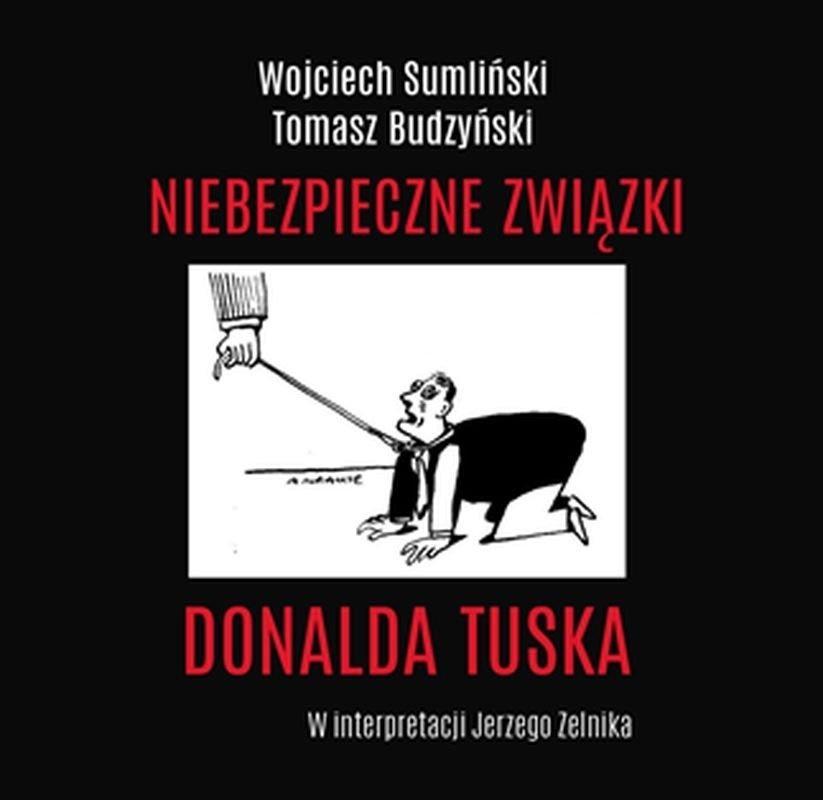 Sumliński, Budzyński – Niebezpieczne Związki Donalda Tuska