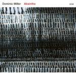 MILLER DOMINIC – Absinthe