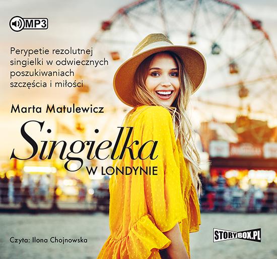 Matulewicz Marta – Singielka W Londynie