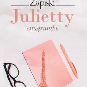 MIŻEJEWSKA JUDYTA – Zapiski Julietty Emigrantki