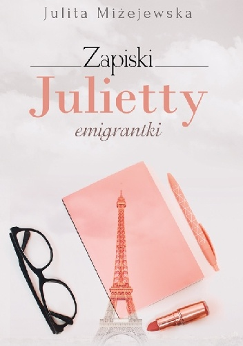 Miżejewska Judyta – Zapiski Julietty