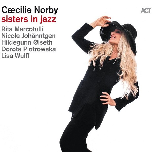 NORBY CAECILIE - Sisters In Jazz