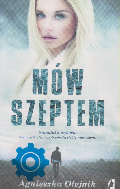 Olejnik Agnieszka – Mów Szeptem