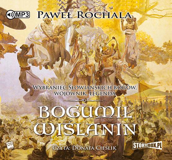 Rochala Paweł – Bogumił Wiślanin