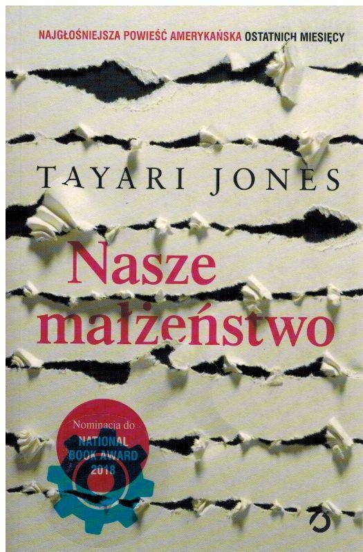 Tayari Jones – Nasze Małżeństwo