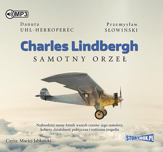 Uhl Herkoperec Danuta – Lindbergh Charles. Samotny Orzeł