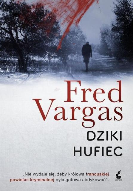 Vargas Fred – Dziki Hufiec