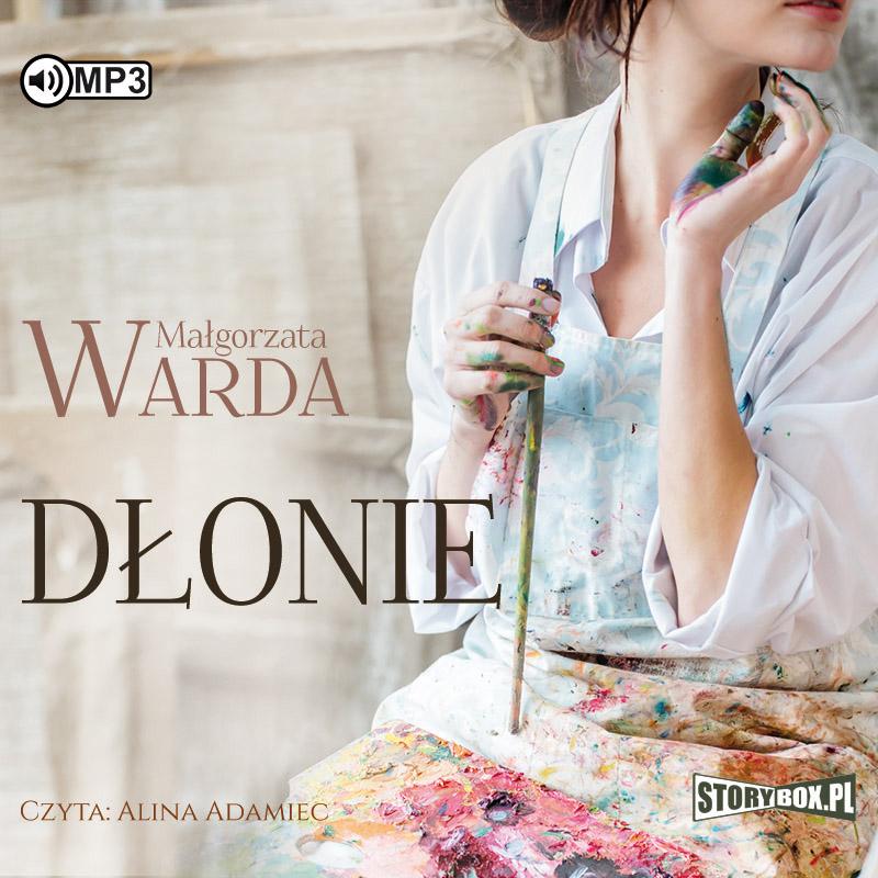 Warda Małgorzata – Dłonie