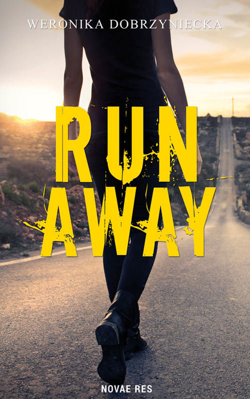 Dobrzyniecka Weronika – Run Away