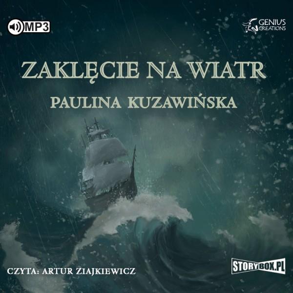 Kuzawińska Paulia – Zaklęcie Na Wiatr