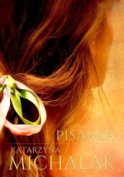 Michalak Katarzyna – Pisarka