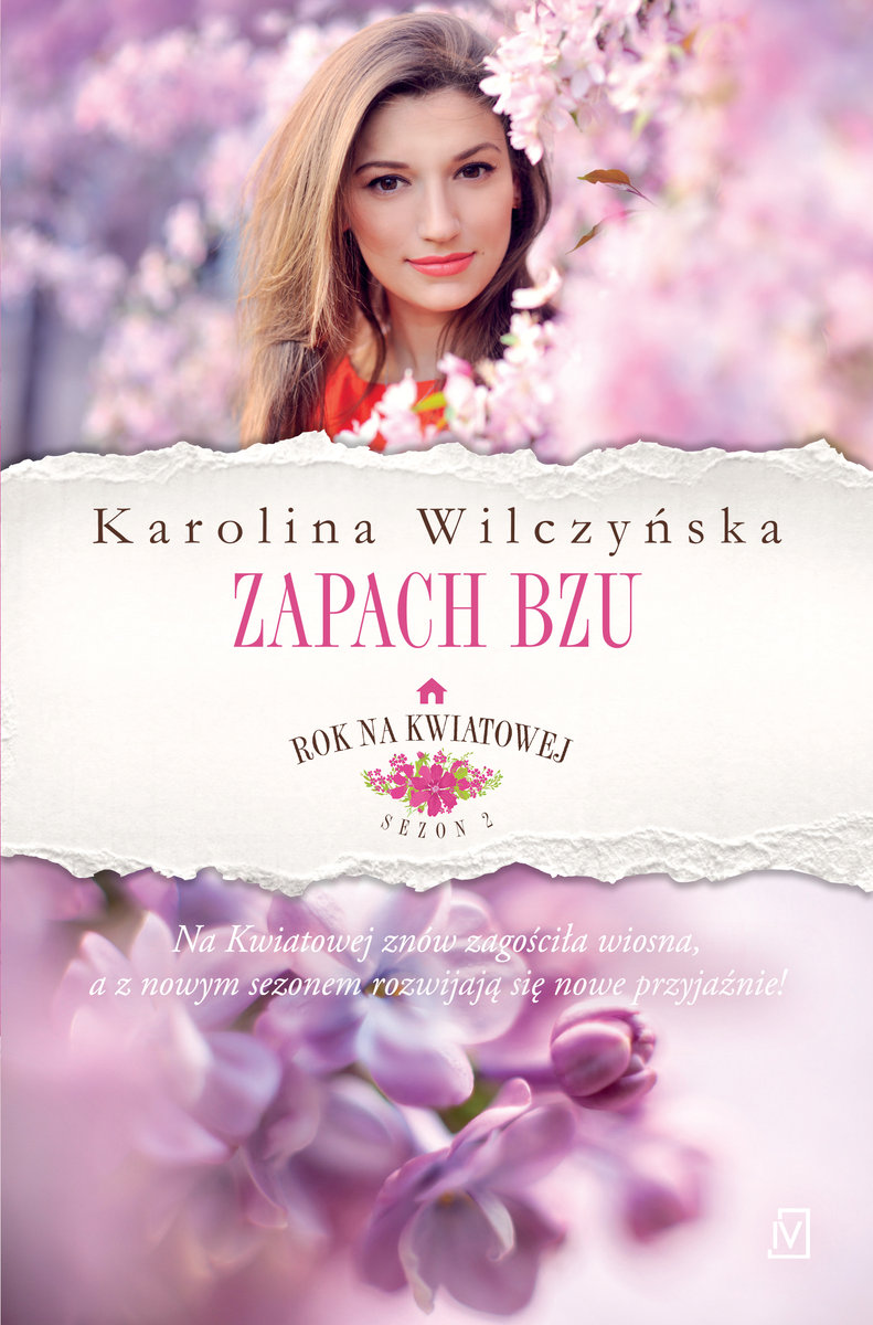 Wilczyńska Karolina – Zapach Bzu