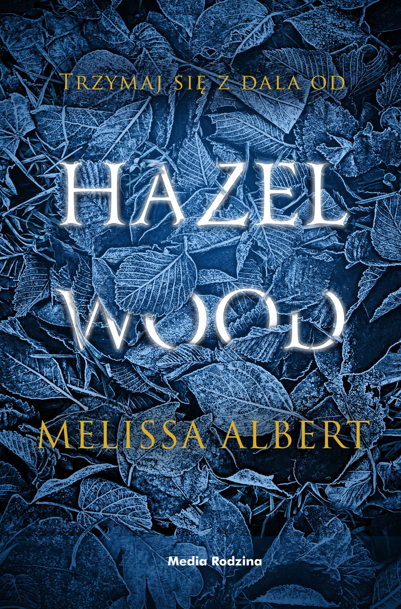 ALBERT MELISSA – Hazel Wood