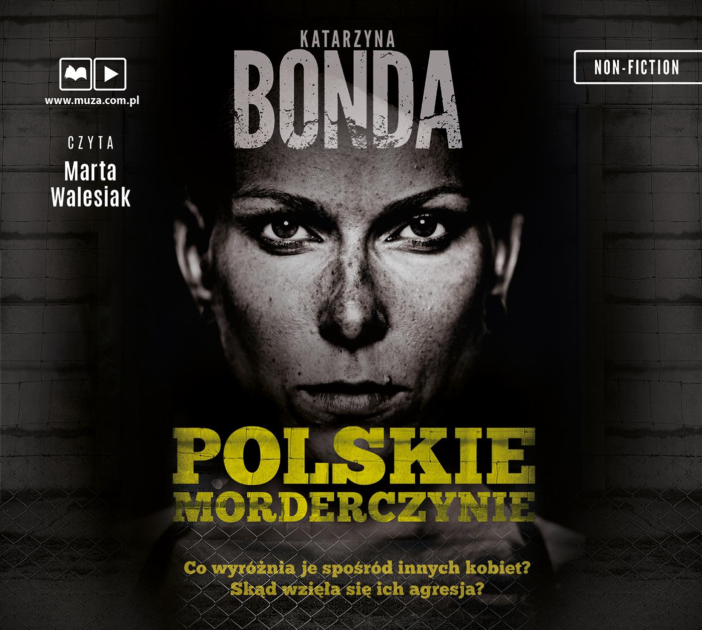 BONDA KATARZYNA – POLSKIE MORDERCZYNIE