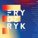 Fryderyk Festival 2019