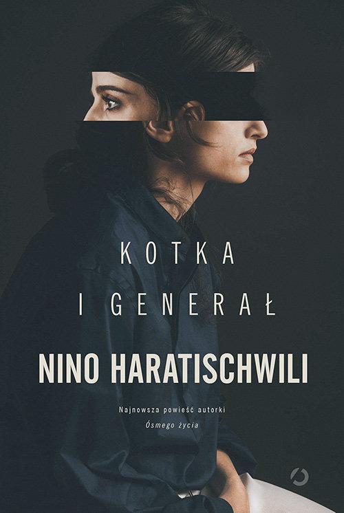 HARATISCHWILI NINO – Kotka I Generał